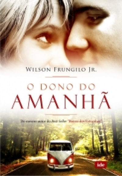 O dono do amanha